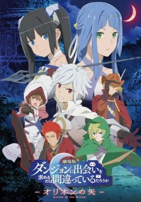Is It Wrong to Try to Pick Up Girls in a Dungeon?: Arrow of the Orion (Dub)
