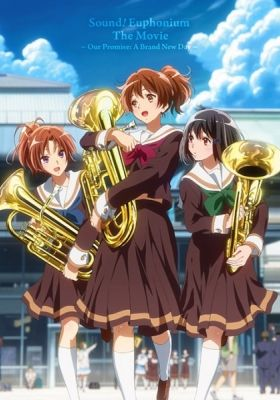 Sound! Euphonium: Our Promise: A Brand New Day (Dub)