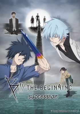 B: The Beginning Succession (Dub)